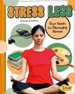 Stress Less: Your Guide to Managing Stress