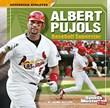 Albert Pujols: Baseball Superstar
