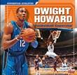 Dwight Howard: Basketball Superstar