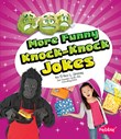More Funny Knock-Knock Jokes