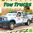 Tow Trucks in Action