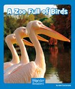 A Zoo Full of Birds