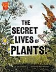 Secret Lives of Plants!
