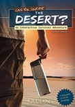 Can You Survive the Desert?: An Interactive Survival Adventure