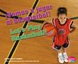 ¡Vamos a jugar al básquetbol!/Let's Play Basketball!