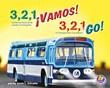 3, 2, 1 ¡Vamos!/3, 2, 1, Go!: Contemos hacia atrás usando el transporte/A Transportation Countdown