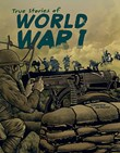 True Stories of World War I