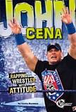 John Cena: Rapping Wrestler with Attitude