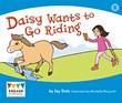 Daisy Wants to Go Riding