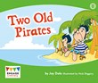 Two Old Pirates