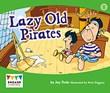 Lazy Old Pirates