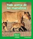 Todo acerca de los mamíferos