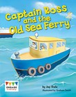 Captain Ross and the Old Sea Ferry