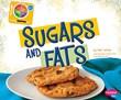 Sugars and Fats