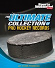 Ultimate Collection of Pro Hockey Records