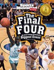 Final Four: All about College Basketball's Biggest Event
