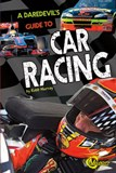 A Daredevil's Guide to Car Racing