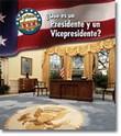 ¿Qué es un Presidente y un Vicepresidente?