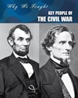 Key People of the Civil War