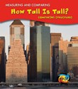 How Tall Is Tall?: Comparing Structures