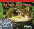 La vida de la rana