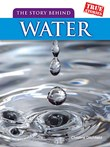 The Story Behind Water