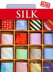 The Story Behind Silk