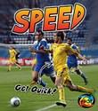 Speed: Get Quick!
