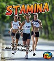 Stamina: Get Stronger and Play Longer!