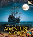 Adventure Stories: Writing Stories