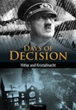 Hitler and Kristallnacht: Days of Decision