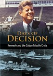 Kennedy and the Cuban Missile Crisis: Days of Decision
