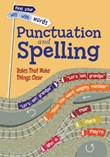 Punctuation and Spelling: Rules That Make Things Clear