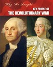 Key People of the Revolutionary War