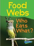 Food Webs: Who Eats What?