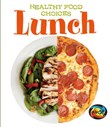 Lunch: Healthy Food Choices