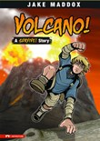 Volcano!: A Survive! Story