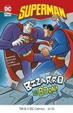 Bizarro is Born!