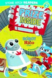 Prize Inside: A Robot and Rico Story
