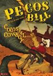 Pecos Bill, Colossal Cowboy: The Graphic Novel
