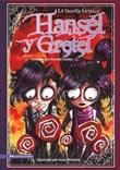 Hansel y Gretel: La Novela Grafica