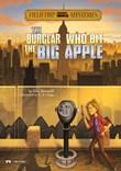 The Burglar Who Bit the Big Apple