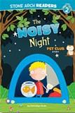 Noisy Night: A Pet Club Story