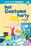Pet Costume Party: A Pet Club Story