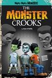 The Monster Crooks