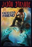 Faceless Friend
