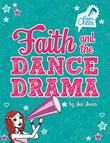 Faith and the Dance Drama: #5