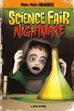 Science Fair Nightmare