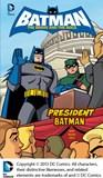 President Batman