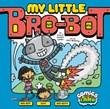 My Little Bro-Bot
